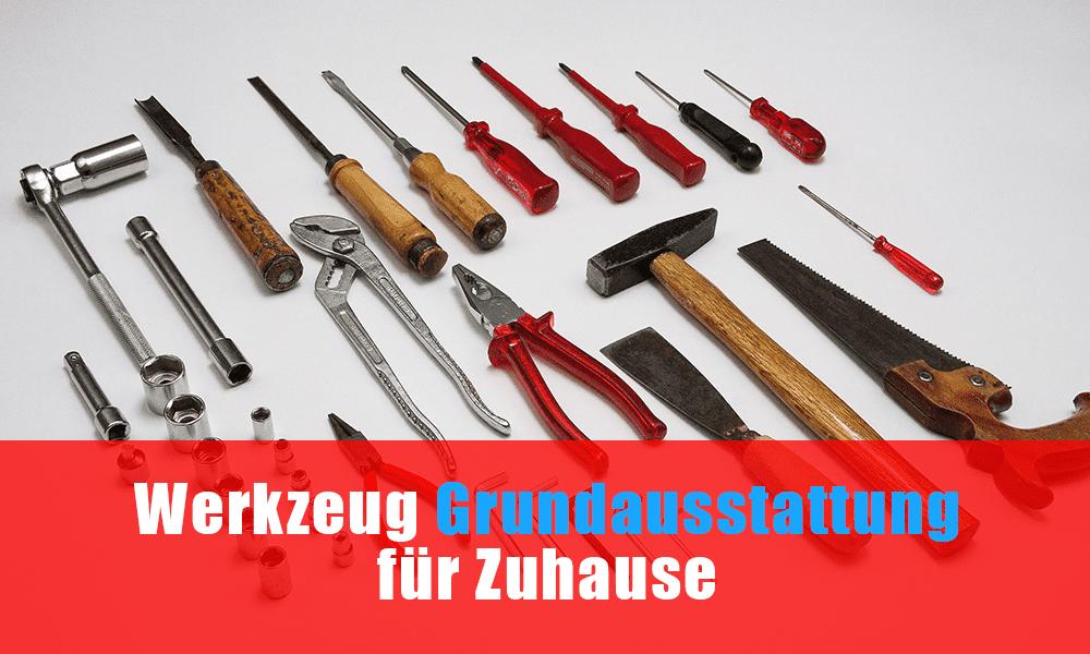 Werkzeug Grundausstattung