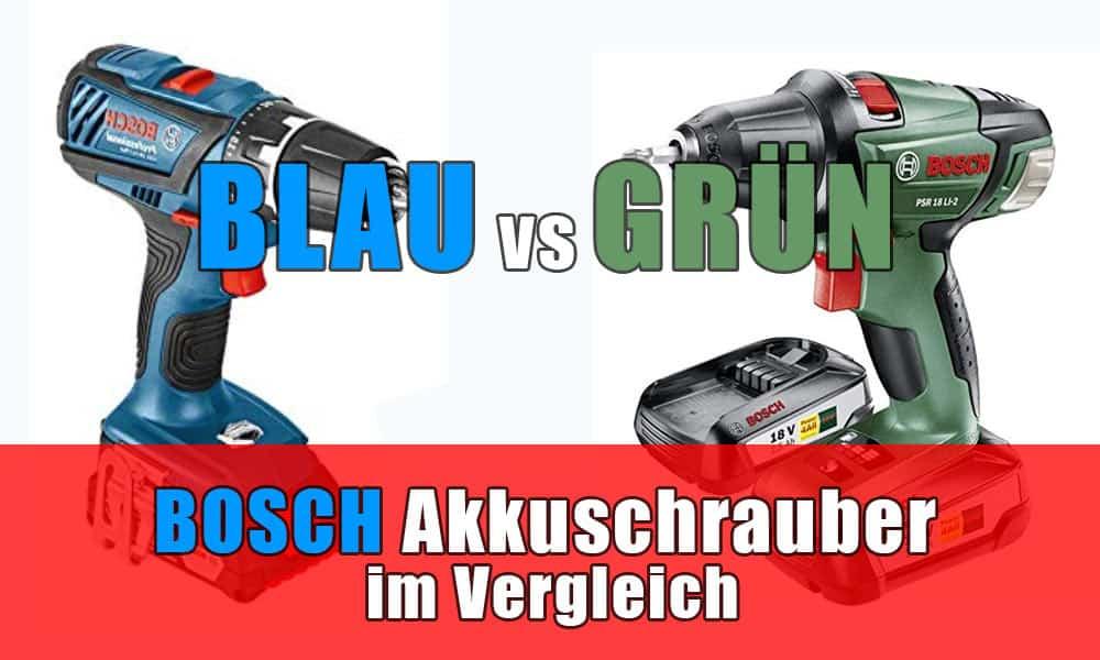 Bosch Akkuschrauber blau vs grün