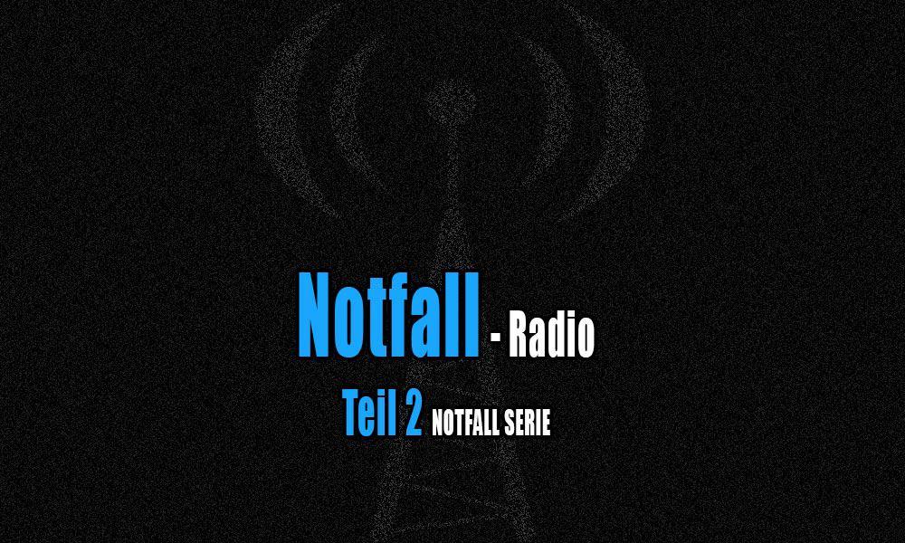 Notfall Radio Notfall Serie