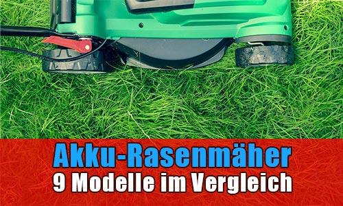 Akku-Rasenmäher 9 Modelle im Vergleich 2