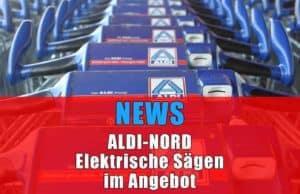 News Aldi Sägen im Angebot 04.04.20