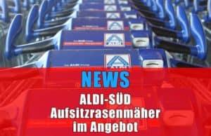News Aufsitzrasenmäher bei Ald-Süd