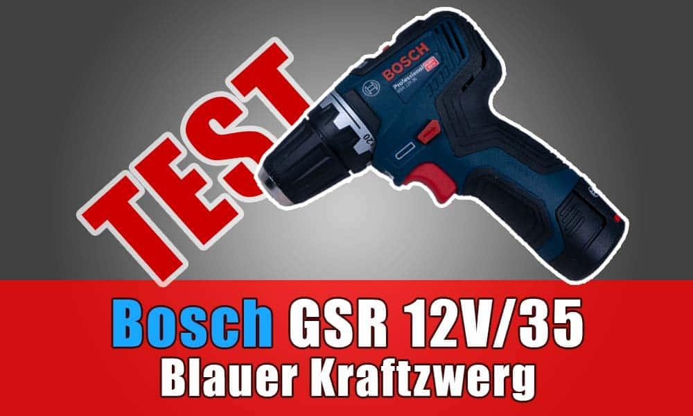 Bosch GSR 12V 35 Test