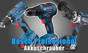 Bosch Professional GSR Akkuschrauber Vergleich