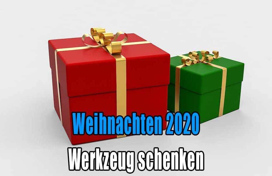 Weihnachten 2020 Werkzeuge schenken